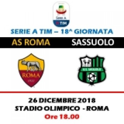 AS ROMA - SASSUOLO SERIE A TIM