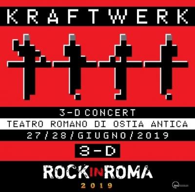 KRAFTWERK ROCK - ROCKinROMA2019